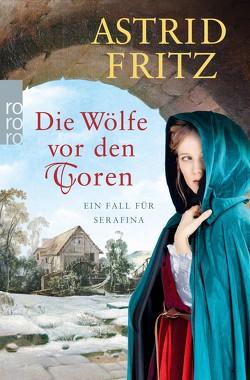 Die Wölfe vor den Toren von Fritz,  Astrid