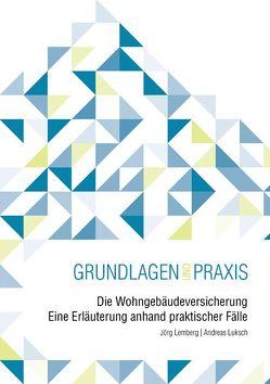Die Wohngebäudeversicherung von Lemberg,  Jörg, Luksch,  Andreas