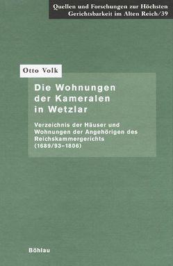 Die Wohnungen der Kameralen in Wetzlar von Volk,  Otto
