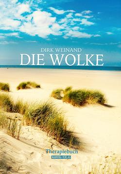 Die Wolke von Weinand,  Dirk