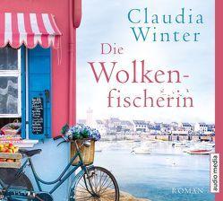 Die Wolkenfischerin von Schwarzmaier,  Katharina, Winter,  Claudia