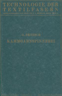 Die Wollspinnerei von Fritsch,  G., Herzog,  R. O.