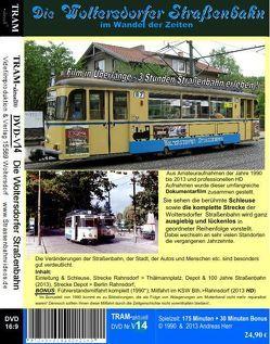 Die Woltersdorfer Straßenbahn im Wandel der Zeiten von Herr,  Andreas, TRAM-aktuell Filmproduktion und Vertrieb