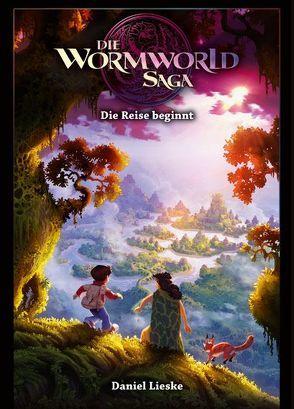 Die Wormworld Saga 01 von Lieske,  Daniel