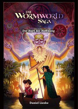 Die Wormworld Saga 02 von Lieske,  Daniel
