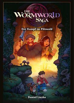 Die Wormworld Saga 04 von Lieske,  Daniel