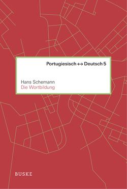 Die Wortbildung von Schemann,  Hans