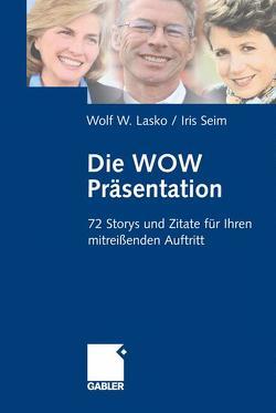 Die Wow-Präsentation von Lasko,  Wolf, Seim,  Iris