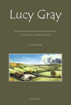 Lucy Gray von Boder,  Theodor, Meier,  Rolf (Roloff), Wordsworth,  William