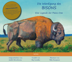 Die Würdigung des Bisons von Barth,  Wolfgang, Keepness,  Mike, Lavallee,  Ray, Silverthorne,  Judith