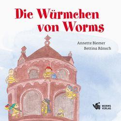 Die Würmchen von Worms von Biemer,  Annette, Ränsch,  Bettina