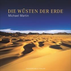 Die Wüsten der Erde von Martin,  Michael