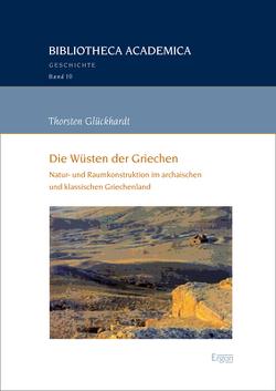 Die Wüsten der Griechen von Glückhardt,  Thorsten