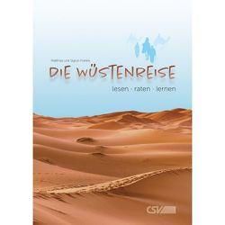 Die Wüstenreise von Franke,  Sigrun