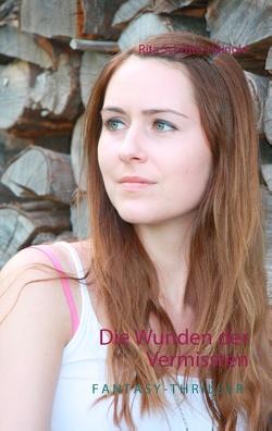 Die Wunden der Vermissten von Schütte-Heinold,  Rita