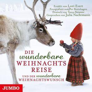 Die wunderbare Weihnachtsreise von Evert,  Lori, Nachtmann,  Julia