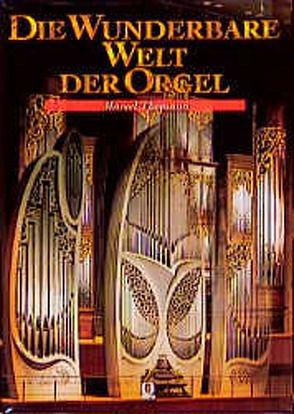 Die wunderbare Welt der Orgel von Thomann,  Marcel