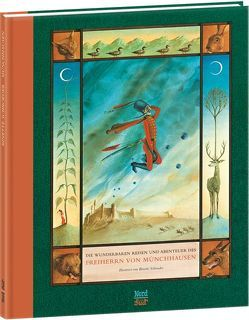 Die wunderbaren Reisen und Abenteuer des Freiherrn von Münchhausen von Nickl,  Peter, Schroeder,  Binette