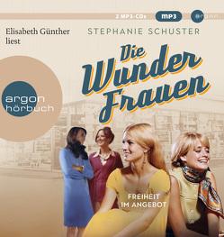 Die Wunderfrauen von Günther,  Elisabeth, Schuster,  Stephanie