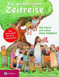 Die wundersame Zeitreise von Ruegenberg,  Bruder Lukas, Wieghaus,  Georg