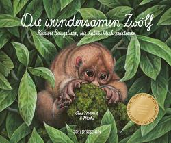 Die wundersamen Zwölf – Kuriose Säugetiere, die tatsächlich existieren von moki, Rae Mariz, Ruch,  Cindy