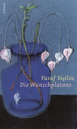 Die Wunschplatane von Yesilöz,  Yusuf