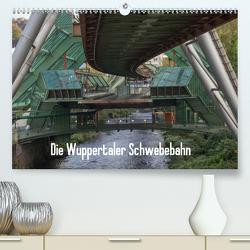 Die Wuppertaler Schwebebahn (Premium, hochwertiger DIN A2 Wandkalender 2021, Kunstdruck in Hochglanz) von Skao-Fotografie / Marco Odasso,  ©