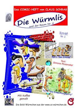 Die Würmlis und der Raum Nr. 5 von Roesenstiel,  Simone, Schrag,  Claus