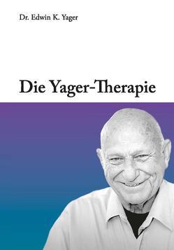 Die Yager-Therapie von Edwin,  Yager