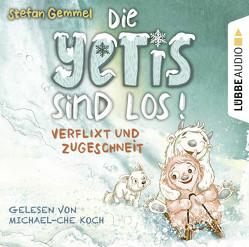 Die Yetis sind los! – Verflixt und zugeschneit von Gemmel,  Stefan, Koch,  Michael-Che, Reich,  Stefanie