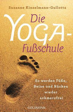 Die Yoga-Fußschule von Kinzelmann-Gullotta,  Susanne