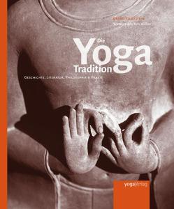 Die Yoga Tradition von Beck,  Matthias, Feuerstein,  Georg, Haardt,  Uwe, Padam,  Peter, Wagner,  Eva, Wilber,  Ken