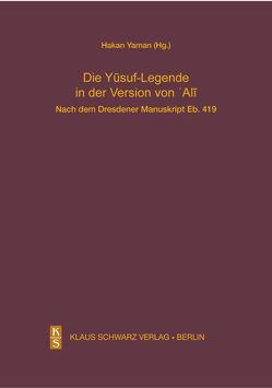 Die Yusuf-Legende in der Version von Ali. von Yaman,  Hakan