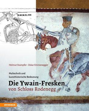 Die Ywain-Fresken von Schloss Rodenegg von Emmenegger,  Oskar, Stampfer,  Helmut