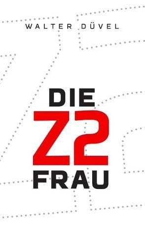 Die Z2-Frau von Düvel,  Walter
