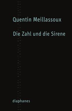 Die Zahl und die Sirene von Agostini,  Giulia, Meillassoux,  Quentin