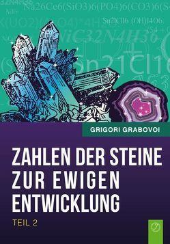 Die Zahlen der Steine zur ewigen Entwicklung – Teil 2 von Grabovoi,  Grigori