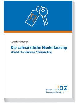 Die zahnärztliche Niederlassung von Klingenberger,  David