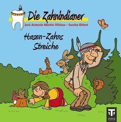 Die Zahnindianer – Titus-Minis von Ehlert,  Sascha, Martin Vilchez,  José A