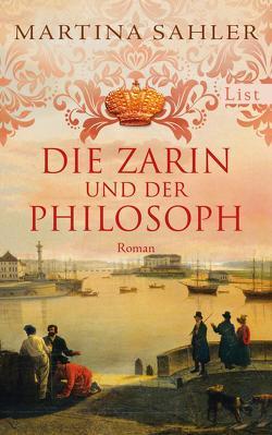 Die Zarin und der Philosoph von Sahler,  Martina