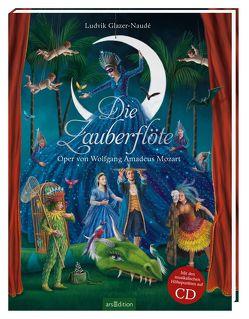 Die Zauberflöte von Glazer-Naudé,  Ludvik, Leser-Matthesius,  Ingrid