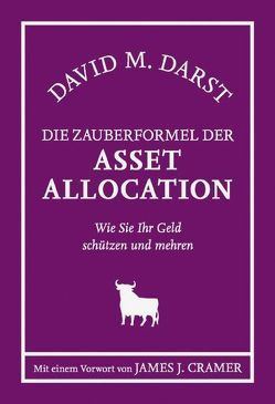 Die Zauberformel der AsSet Allocation von Darst,  David M., Neumüller,  Egbert
