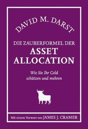 Die Zauberformel der AsSet Allocation von Darst,  David M., Neumüller,  Egbert