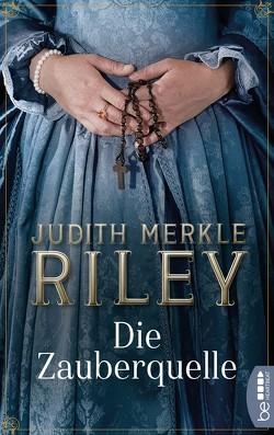 Die Zauberquelle von Asendorf,  Dorothee, Merkle Riley,  Judith
