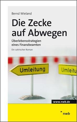 Die Zecke auf Abwegen von Wieland,  Bernd