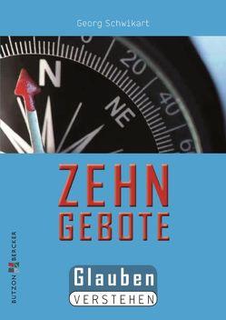 Die Zehn Gebote von Schwikart,  Georg