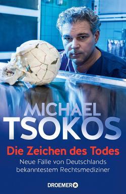 Die Zeichen des Todes von Tsokos,  Michael
