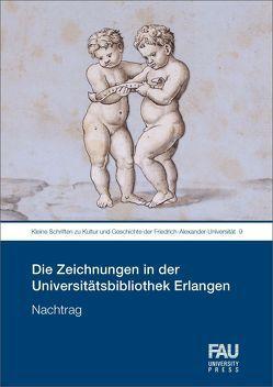 Die Zeichnungen in der Universitätsbibliothek Erlangen von Teget-Welz,  Manuel