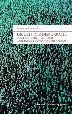 Die Zeit der Demokratie von Raimondi,  Francesca