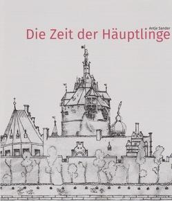 Die Zeit der Häuptlinge von Sander,  Antje